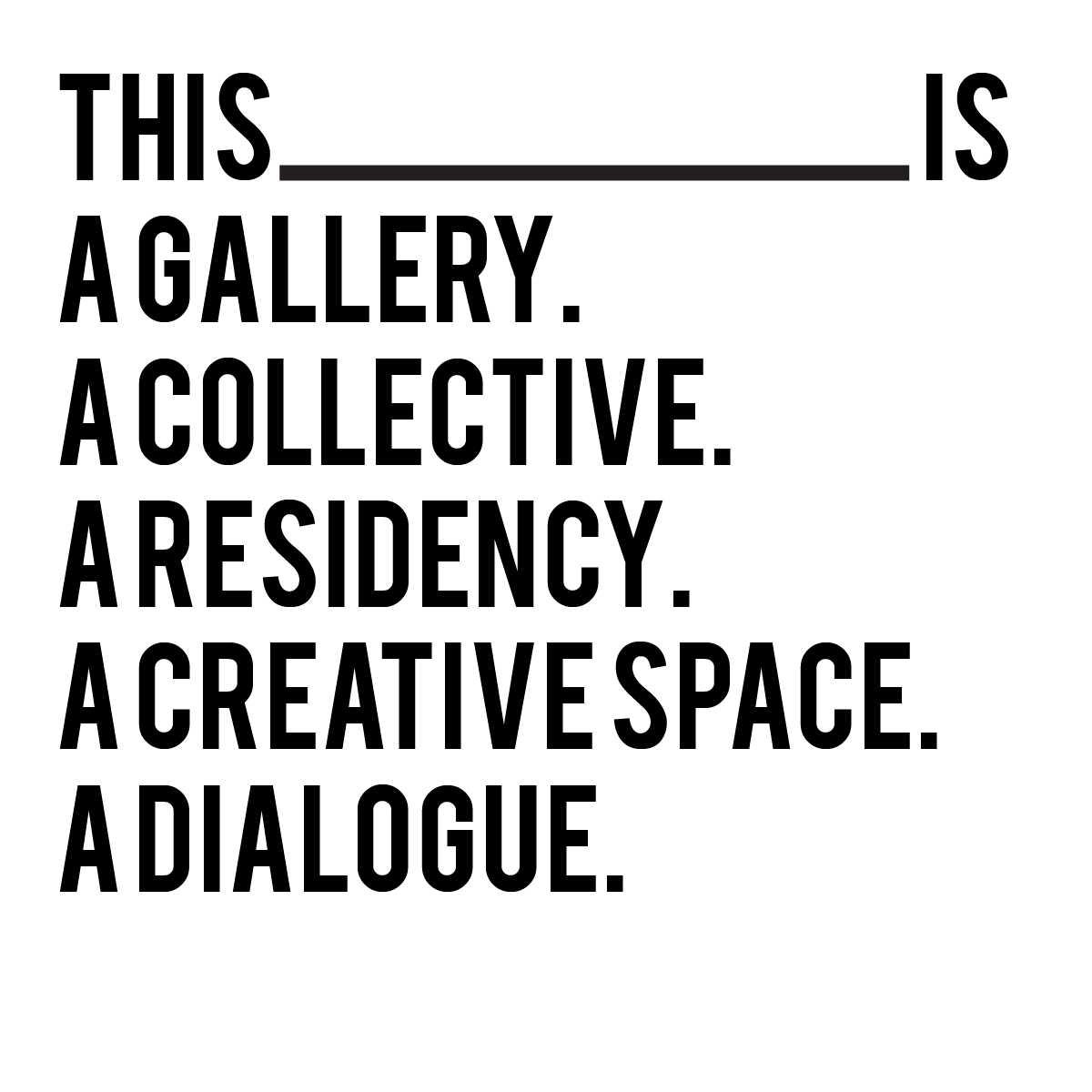 gallery, collective, residency, dialogue
